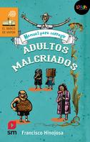 Manual para corregir adultos malcriados. Libro digital LORAN