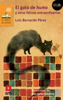 El gato de humo y otros felinos extraordinarios. Libro digital LORAN