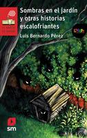 Sombras en el jardín y otras historias escalofriantes. Libro digital LORAN