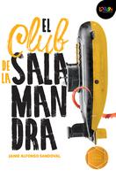 El club de la salamandra. Libro digital LORAN