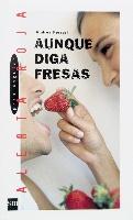 Aunque diga fresas (eBook-ePub)