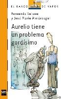 Aurelio tiene un problema gordísimo (eBook-ePub)