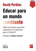 Educar para un mundo cambiante (eBook-ePub)