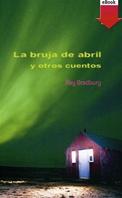 La bruja abril y otros cuentos (eBook-ePub)