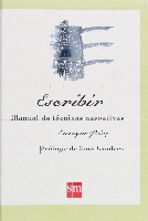Escribir. Manual de técnicas narrativas