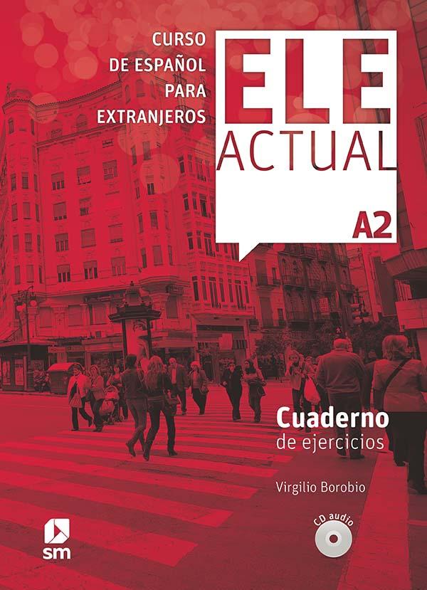 ELE ACTUAL A2. Cuaderno de ejercicios