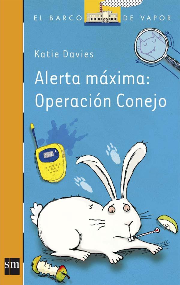 Alerta máxima: Operación conejo