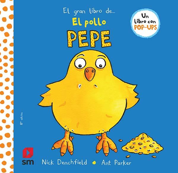 El gran libro del pollo Pepe