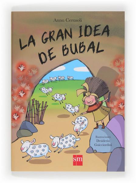 La gran idea de Bubal