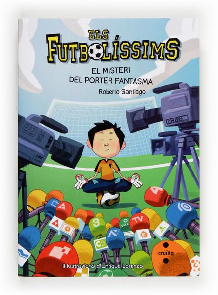 Els Futbolíssims 3: El misteri del porter fantasma