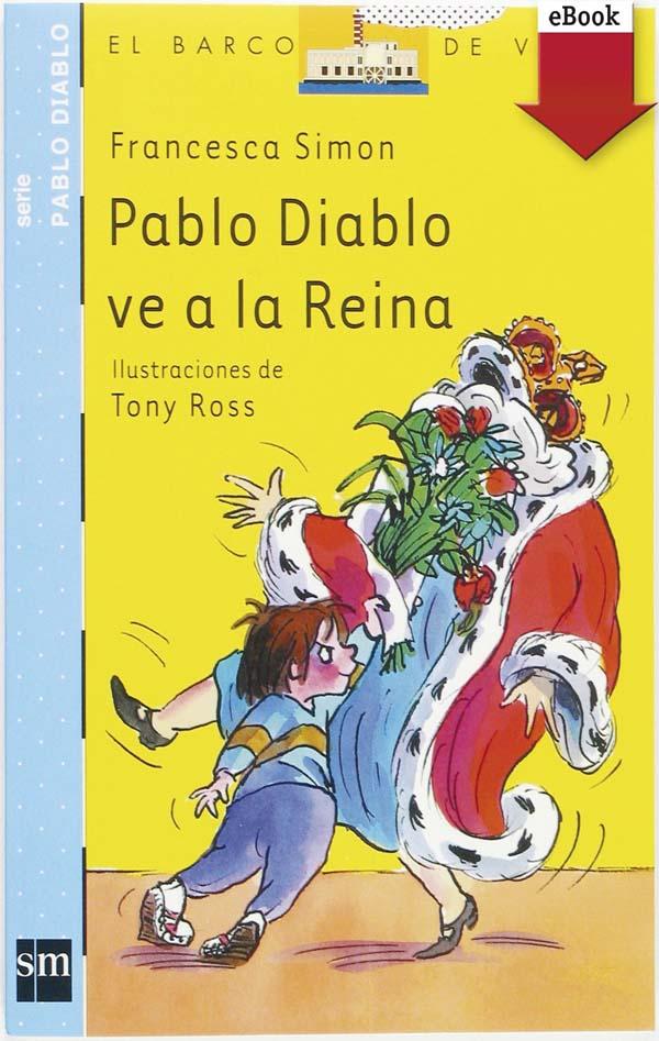 Pablo Diablo ve a la reina (eBook-ePub)