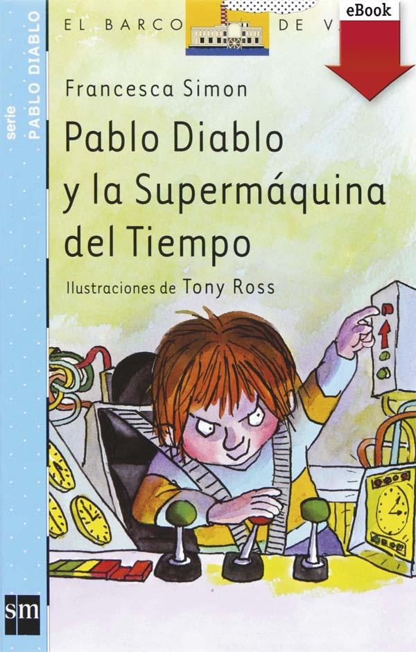 Pablo Diablo y la Supermáquina del tiempo (eBook-ePub)