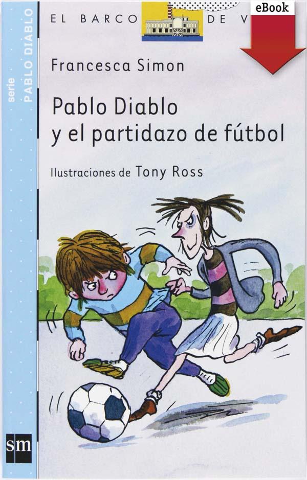 Pablo Diablo y el partidazo de fútbol (eBook-ePub)