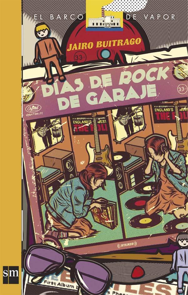Días de Rock de Garaje [Plan Lector Infantil] Ebook