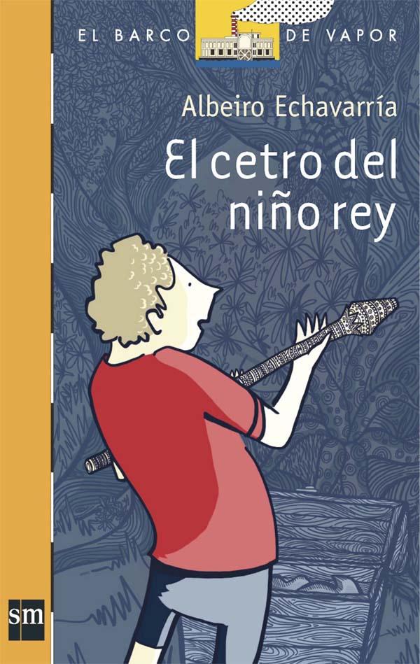 El Cetro del Niño Rey [Plan Lector Infantil] Ebook