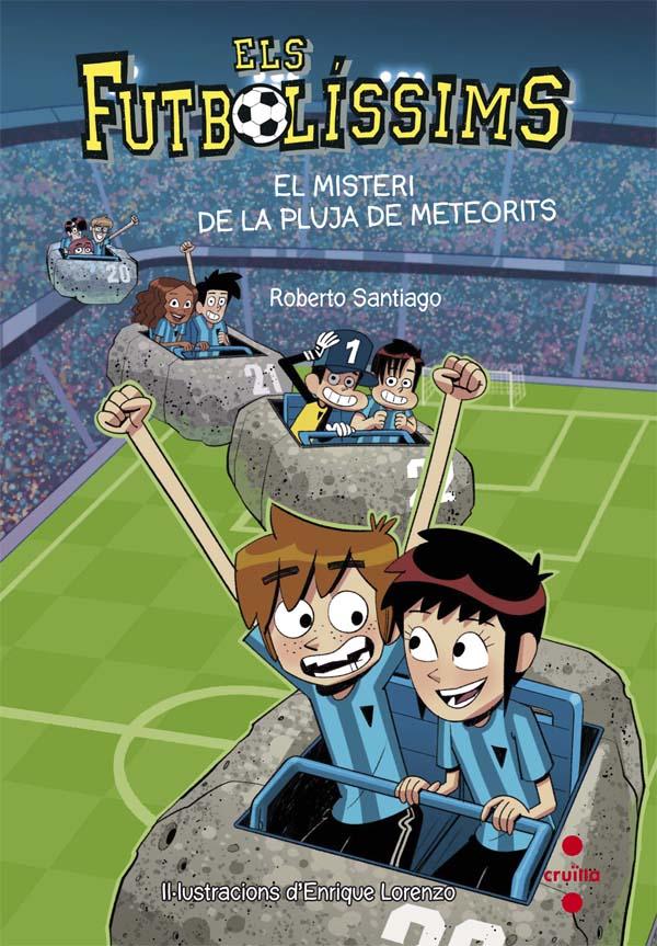 Els Futbolíssims 9: El misteri de la pluja de meteorits