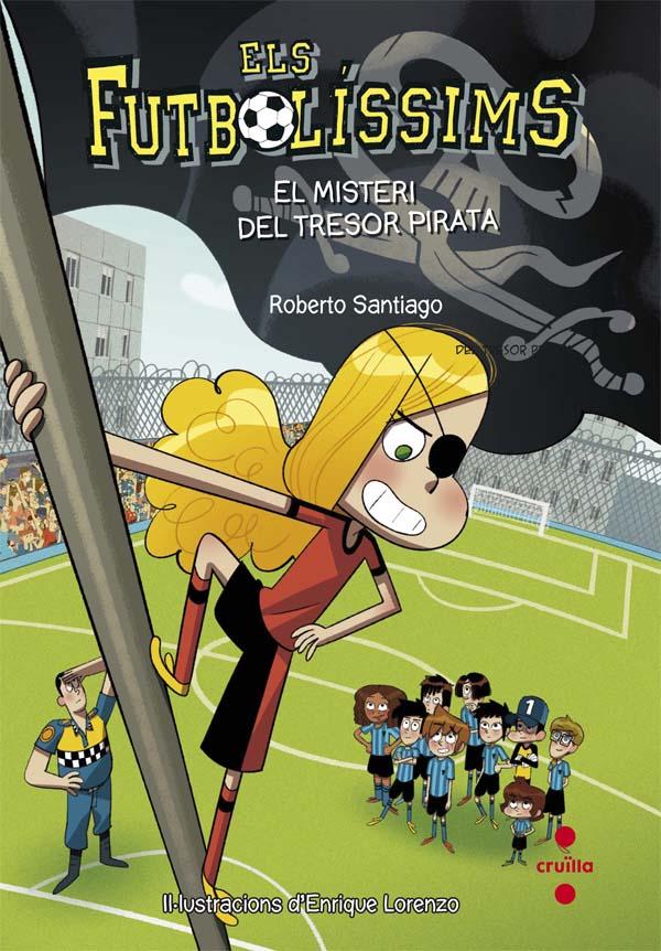 Els Futbolíssims 10: El misteri del tresor pirata