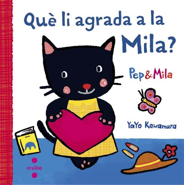 Què li agrada a la Mila?