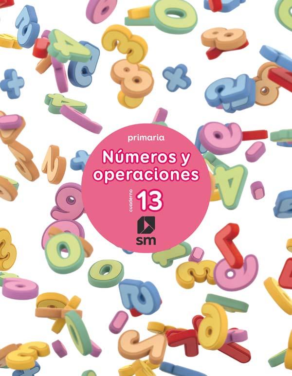 Cuaderno 13 de números y operaciones. Primaria