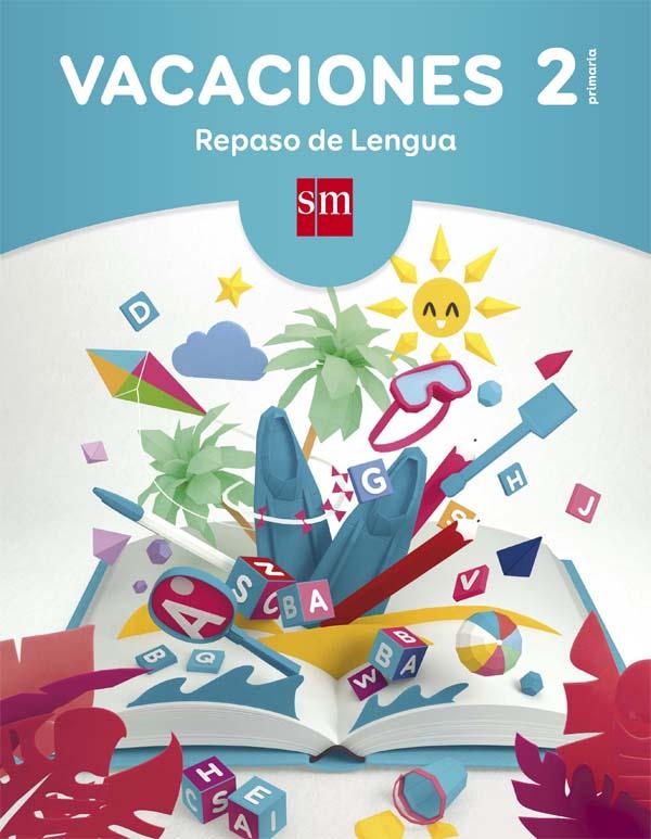 Vacaciones: repaso de Lengua. 2 Educación Primaria