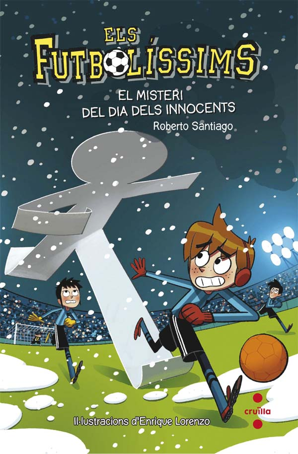 Els Futbolíssims 11: El misteri del dia dels Innocents