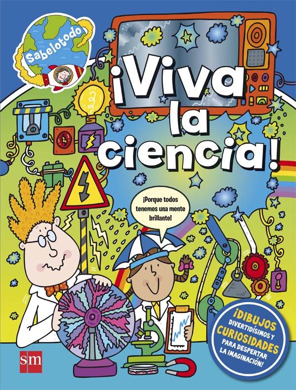 ¡Viva la ciencia!
