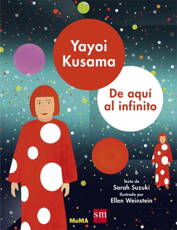 Yayoi Kusama: de aquí al infinito