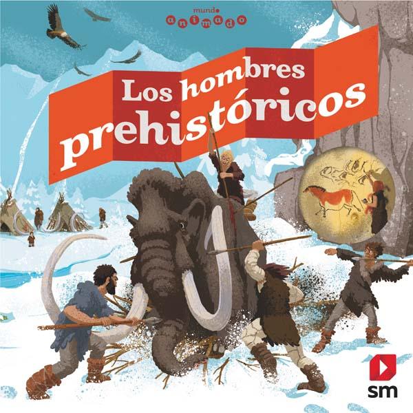 Los hombres prehistóricos