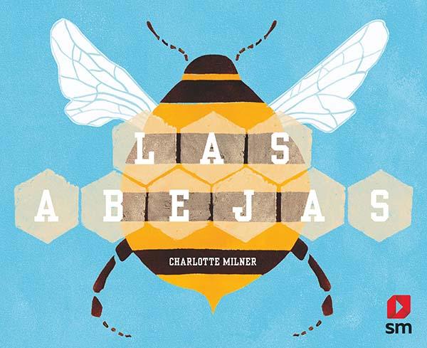 Las abejas