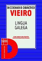 Diccionario Didáctico Vieiro. Lengua Gallega.