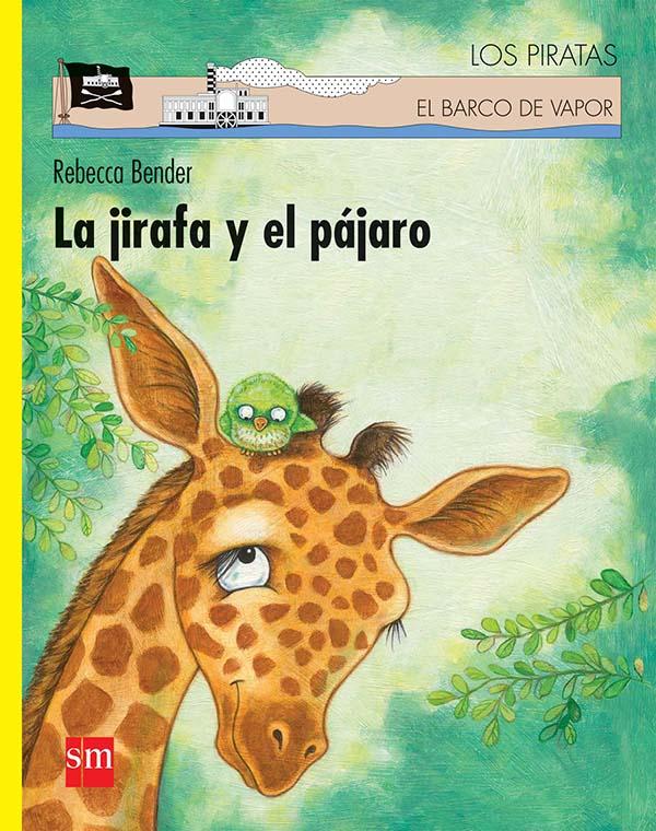 La jirafa y el pájaro. Libro digital LORAN